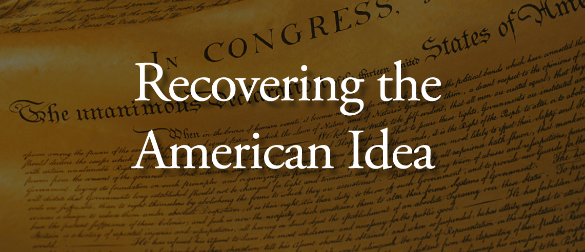 The Claremont Institute - Recovering The American Idea