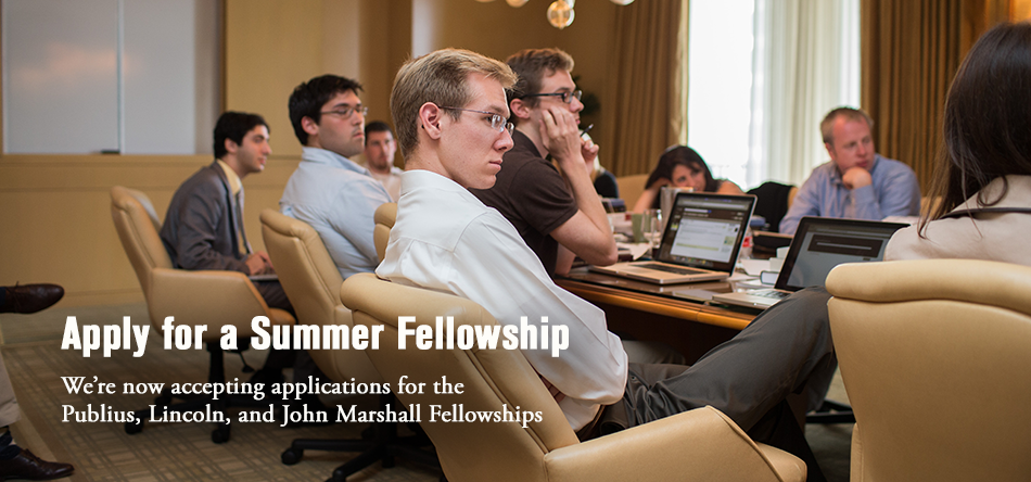 Apply for the Publius, Lincoln, and John Marshall Fellowships